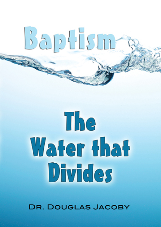 Baptism: The Water That Divides