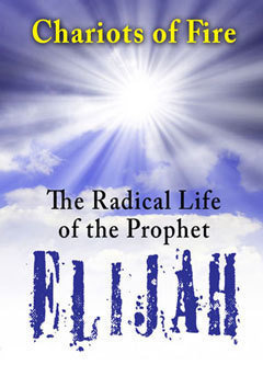 The Radical Life of Elijah Audio
