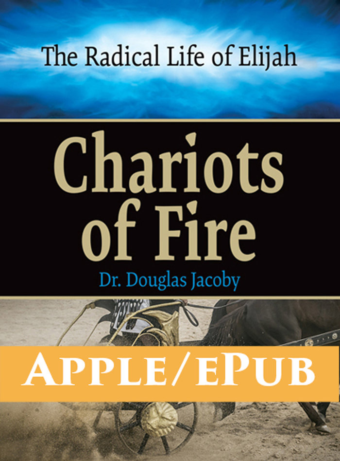 The Radical Life of Elijah: Chariots of Fire Apple/ePub
