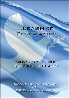 Judaism or Christianity: Peace Debate