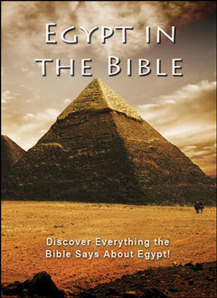 Egypt in the Bible: Discover Everything the Bible Says About Egypt