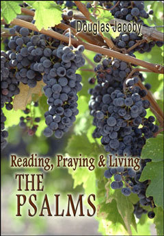Reading, Praying and Living the Psalms