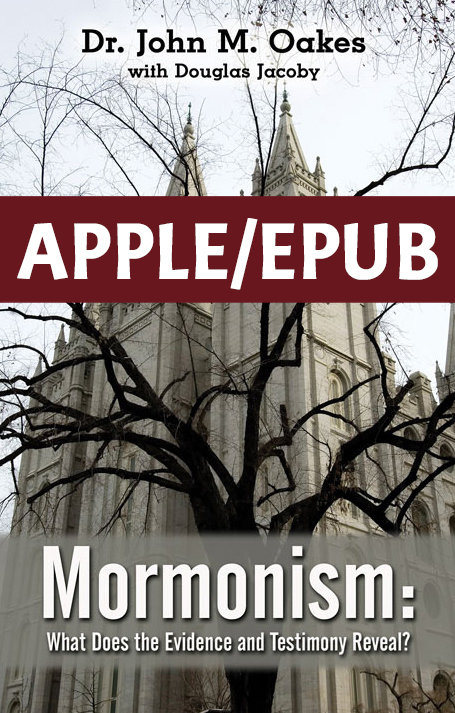 Mormonism: What Does the Evidence and Testimony Reveal? Apple/ePUB