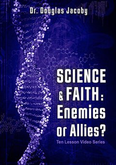 Science & Faith: Enemies or Allies?
