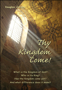 Thy Kingdom Come!