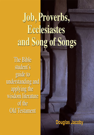 Job, Proverbs, Ecclesiastes and Song of Songs