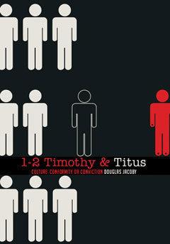 1-2 Timothy & Titus